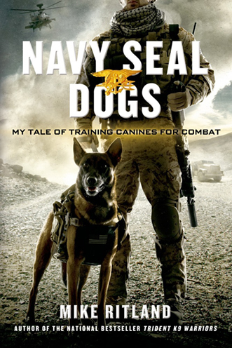 Navy SEAL Dogs mike riland book cover
