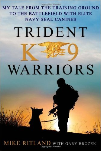 Trident K9 Warriors mike ritland book cover